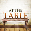At The Table Series